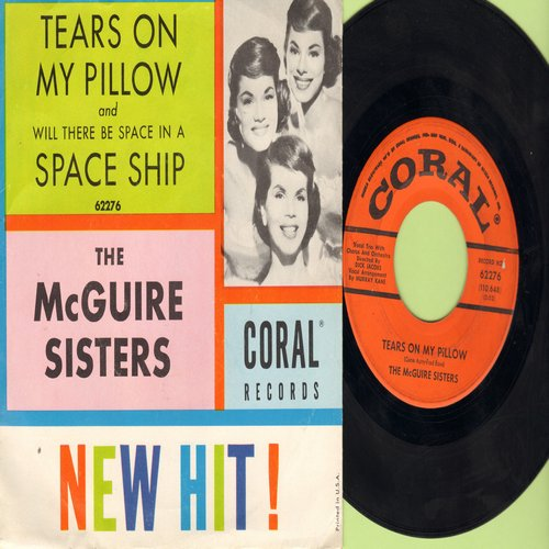 McGuire Sisters - Tears On My Pillow/Space Ship (MINT condition with RARE picture sleeve!) - NM9/EX8 - 45 rpm Records