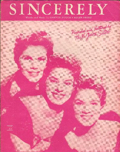 McGuire Sisters - Sincerely - Vintage SHEET MUSIC, beautiful cover art featuring The McGuire Sisters! - EX8/ - Sheet Music