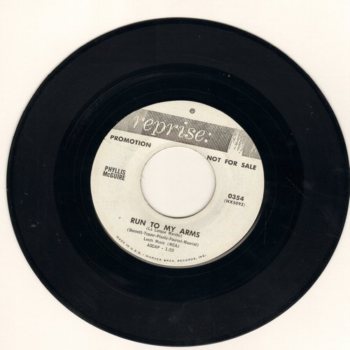McGuire, Phyllis - Run To My Arms/Somebody Else Is Taking My Place (DJ advance pressing, wol) - EX8/ - 45 rpm Records
