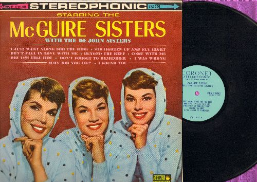 McGuire Sisters - Starring The McGuire Sisters with The De John Sisters: Straighten Up And Fly Right, Don't Forget To Remember, Come With Me (Vinyl STEREO LP record) - NM9/EX8 - LP Records