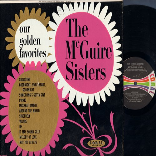 McGuire Sisters - Our Golden Favorites: Sincerely, Sugartime, Volare,  Goodnight Sweetheart Goodnight, Something's Gotta Give  (Vinyl LP record, enhanced for STEREO, multicolor label in NICE condition!) - NM9/NM9 - LP Records