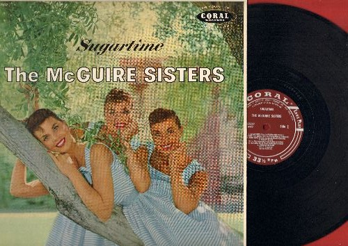 McGuire Sisters - Sugartime: Summer Dreams, Since You Went Away To School, Forgive Me, Kiss Them For Me, Ding Dong (Vinyl MONO LP record, burgundy label first issue, NICE condition!) - NM9/NM9 - LP Records