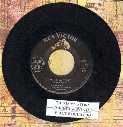 Mickey & Sylvia - This Is My Story/What Would I Do (DREAMY Doo-Wop double-hitter with juke box label) - EX8/ - 45 rpm Records