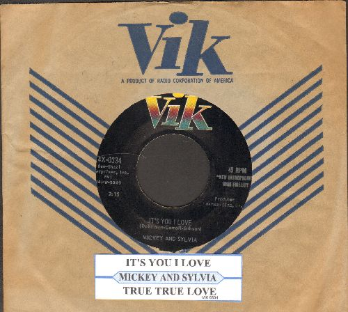 Mickey & Sylvia - True True Love/It's You I Love (with juke box label and Vik company sleeve) - EX8/ - 45 rpm Records