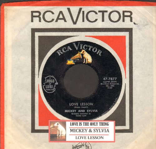 Mickey & Sylvia - Love Lesson/Love Is The Only Thing (MINT condition with juke box label and  vintage RCA company sleeve) - NM9/ - 45 rpm Records