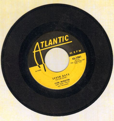 McPhatter, Clyde - Seven Days/I'm Not Worthy Of You (RARE yellow label first issue) - VG7/ - 45 rpm Records