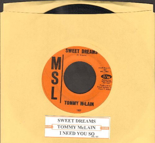 McLain, Tommy - Sweet Dreams/I Need You So (with juke box label) - VG7/ - 45 rpm Records