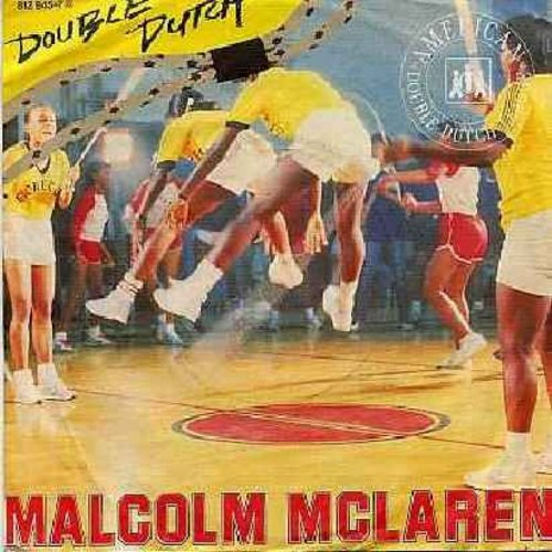 McLaren, Malcolm - Double Dutch/She's Looking Like A Hobo (Scratch) (German Pressing with picture sleeve) - (Jamaican Reggae-Style Jump Rope Cheer Song) - NM9/EX8 - 45 rpm Records