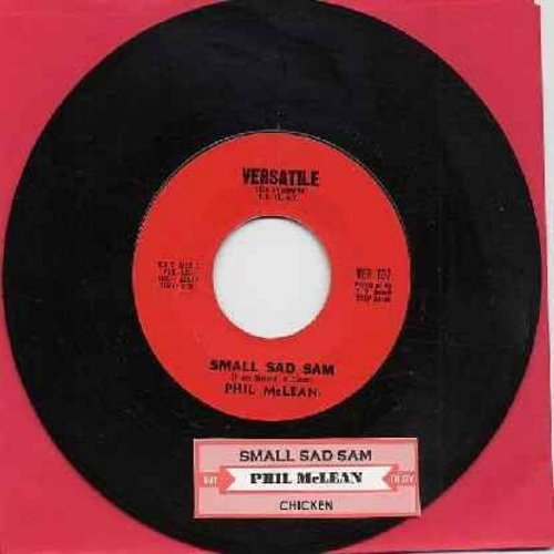 McLean, Phil - Small Sad Sam/Chicken (with jukebox label) - EX8/ - 45 rpm Records