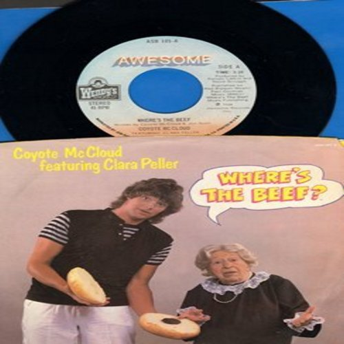 McCloud, Coyote & Clara Peller - Where's The Beef/Where's The Beef (Instrumental) (RARE Novelty Record featuring the legendary Clara Peller of Wendy's Commercials fame, with picture sleeve) - EX8/EX8 - 45 rpm Records