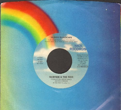 McBride & The Ride - Hurry Sundown/Just The Thought Of Losing You (with MCA company sleeve) - EX8/ - 45 rpm Records