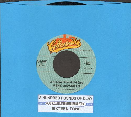 McDaniels, Gene - A Hundred Pounds Of Clay/Sixteen Tons (by Tenessee Ernie Ford on flip-side) (re-issue with juke box label) - NM9/ - 45 rpm Records