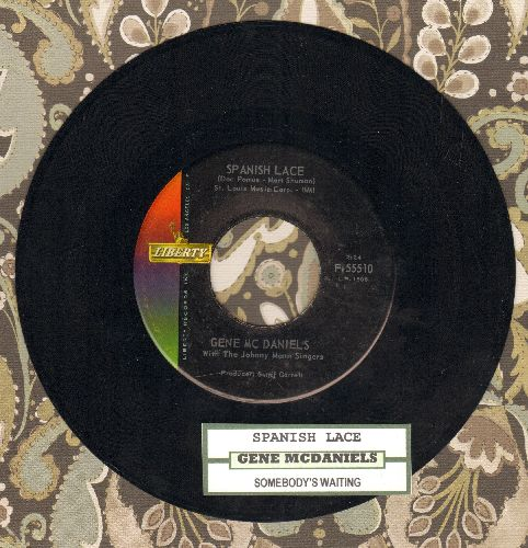 McDaniels, Gene - Spanish Lace/Somebody's Waiting (with juke box label) - NM9/ - 45 rpm Records