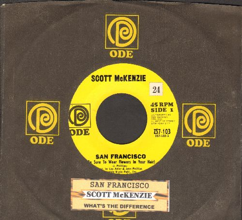 McKenzie, Scott - San Francisco (Be Sure To Wear Flowers In Your Hair)/What's The Difference (with juke box label and Ode company sleeve) - NM9/ - 45 rpm Records