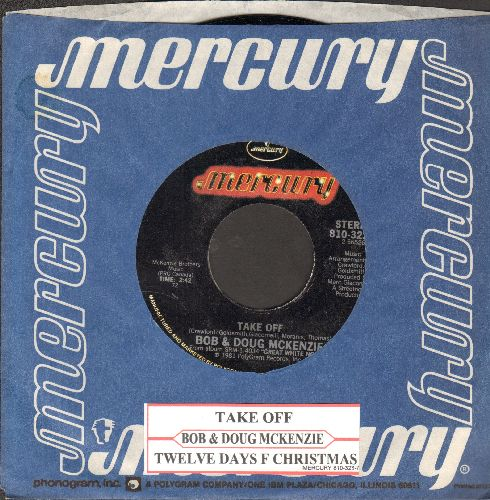 McKenzie, Bob & Doug - Take Off/Twelve Days Of Christmas (RARE alternate flip-side, with juke box label and Mercury company sleeve) - NM9/ - 45 rpm Records