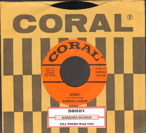 McNair, Barbara - Bobby/Till There Was You (with vintage Coral company sleeve and juke box label) - NM9/ - 45 rpm Records