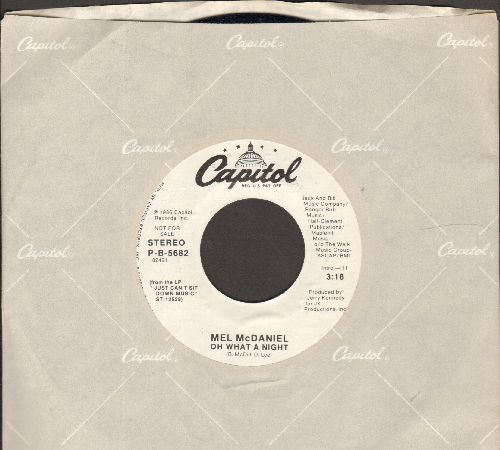 McDaniel, Mel - Oh What A Night (double-A-sided DJ advance pressing with Capitol company sleeve) - NM9/ - 45 rpm Records