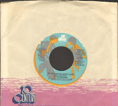 McCann, Peter - Do You Wanna Make Love (Or Do You Just Wanna Fool Around?)/Right Time Of The Night (re-issue with company sleeve) - EX8/ - 45 rpm Records