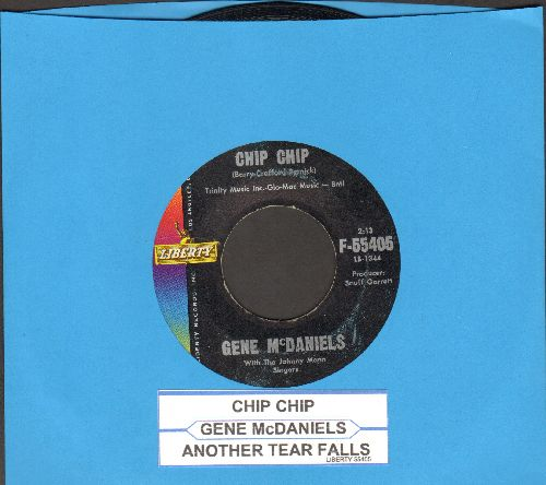 McDaniels, Gene - Chip Chip/Another Tear Falls (with juke box label) - NM9/ - 45 rpm Records