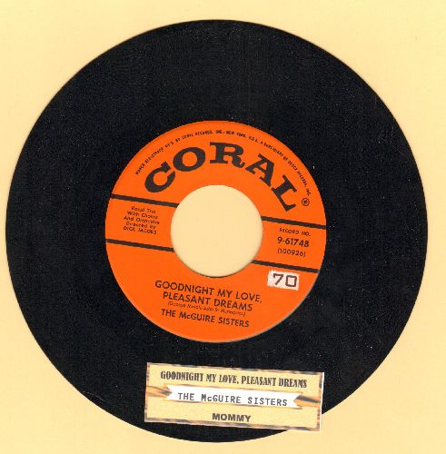 McGuire Sisters - Goodnight My Love, Pleasant Dreams (ENCHANTING version of the R&B Classic!)/Mommy (with juke box label) - NM9/ - 45 rpm Records