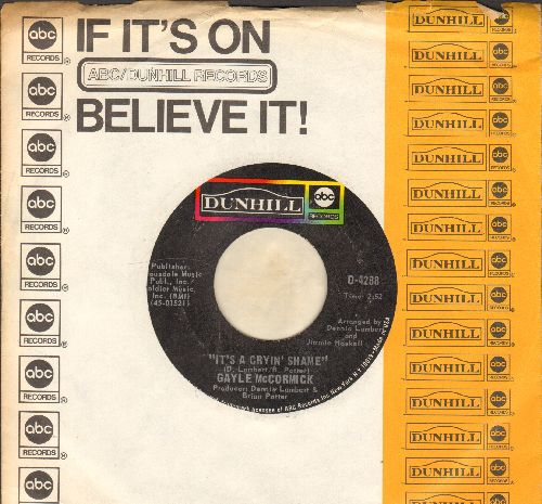 McCormick - It's A Cryin' Shame (Love Walked Out The Door)/If Only You Believe (with Dunhill company sleeve) - NM9/ - 45 rpm Records
