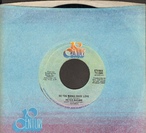 McCann, Peter - Do You Wanna Make Love (Or Do You Just Wanna Fool Around?)/Right Time Of The Night (with company sleeve) - NM9/ - 45 rpm Records