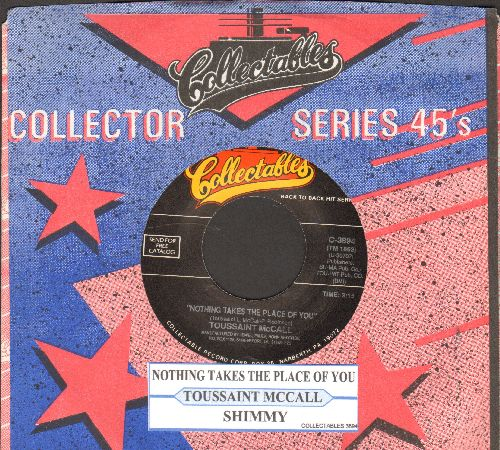 McCall, Toussaint - Nothing Takes The Place Of You (featured in film -Hairspray-)/Hi-Heel Sneakers (by Tommy Tucker on flip-side) (re-issue with juke box label and company sleeve) - NM9/ - 45 rpm Records