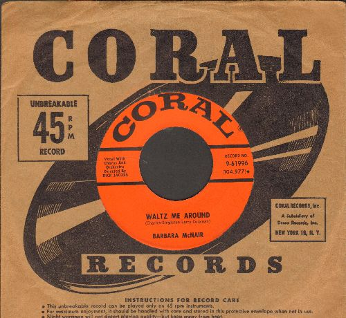 McNair, Barbara - Waltz Me Around/Indiscreet (with vintage Coral company sleeve) - EX8/ - 45 rpm Records