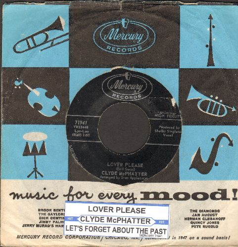 McPhatter, Clyde - Lover Please/Let's Forget About The Past (with vintage Mercury company sleeve and juke box label) - EX8/ - 45 rpm Records