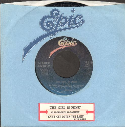 Jackson, Michael & Paul McCartney - The Girl Is Mine/Can't Get Outa The Rain (with juke box label and Epic company sleeve) - EX8/ - 45 rpm Records