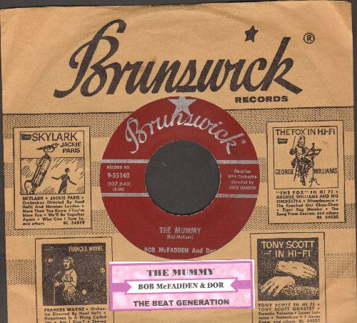 McFadden, Bob & Dor - The Mummy (I'm A Mummy)/The Beat Generation (with juke box label and RARE vintage Brunswick company sleeve) - NM9/ - 45 rpm Records
