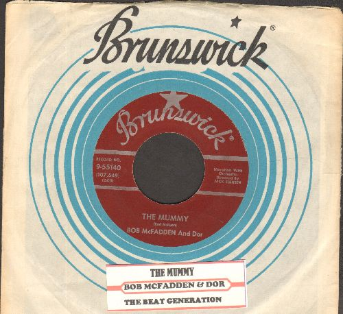 McFadden, Bob & Dor - The Mummy (I'm A Mummy)/The Beat Generation (with company sleeve and juke box label) - EX8/ - 45 rpm Records