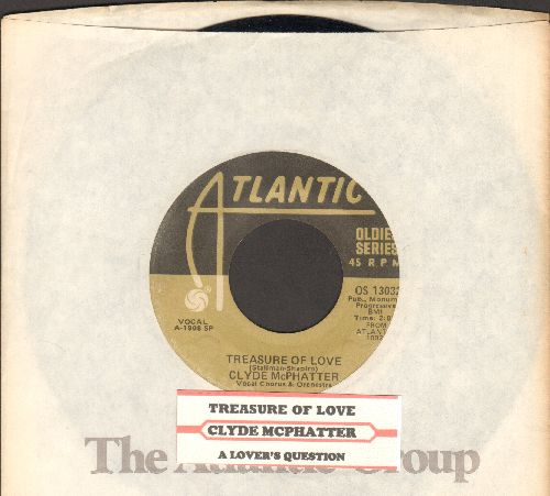 McPhatter, Clyde - A Lover's Question/Treasure Of Love (double-hit re-issue with juke box label and Atlantic company sleeve) - EX8/ - 45 rpm Records