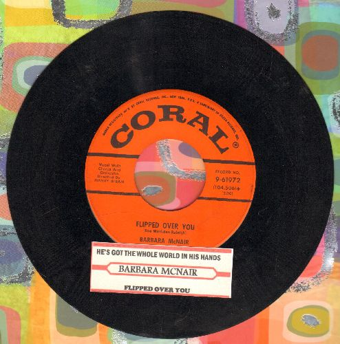 McNair, Barbara - He's Got The Whole World In His Hands/Flipped Over You (with juke box label) - VG7/ - 45 rpm Records
