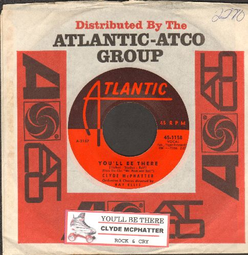 McPhatter, Clyde - You'll Be There/Rock & Cry (with juke box label and Atlantic company sleeve) - NM9/ - 45 rpm Records