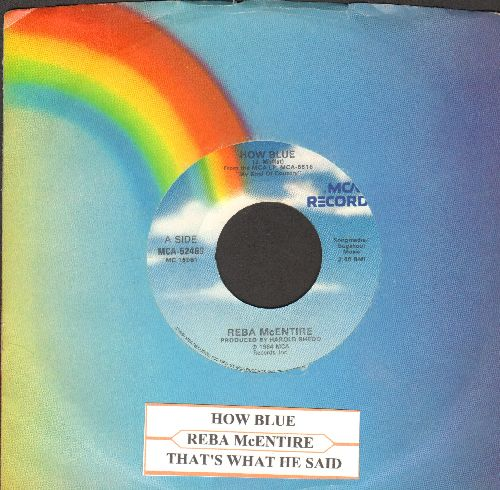 McEntire, Reba - How Blue/That's What He Said (with juke box label andMCA company sleeve) - NM9/ - 45 rpm Records