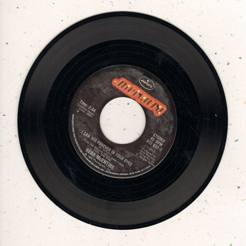 McEntire, Reba - I Can See Forever In Your Eyes/Why Do We Want (What We Know We Can' Have) - EX8/ - 45 rpm Records