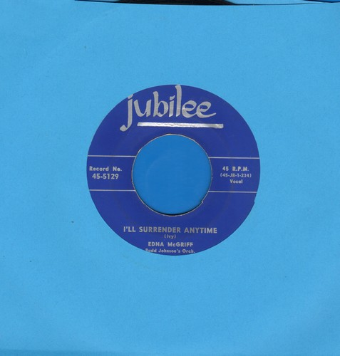 McGriff, Edna - I'll Surrender Anytime/These Things Shall Be (BEAUTIFUL Vintage R&B 2-sider!) - EX8/ - 45 rpm Records