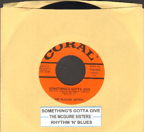 McGuire Sisters - Something's Gotta Give/Rhythm 'N' Blues (with juke box label) - EX8/ - 45 rpm Records