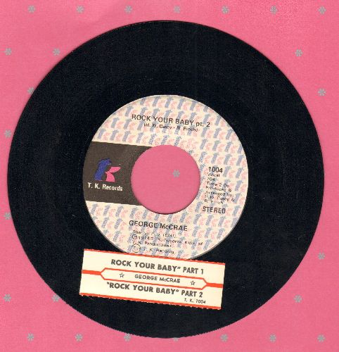 McCrae, George - Rock Your Baby (Parts 1&2) (#1 selling 45 of the entire decade of the 1970s!) (with juke box label) - EX8/ - 45 rpm Records
