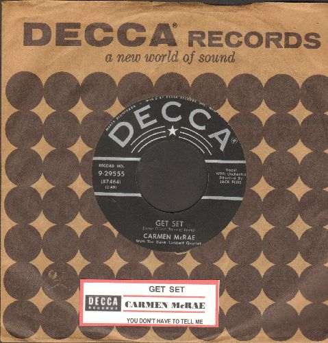 McRae, Carmen - Get Set/You Don't Have To Tell Me (with juke box label and vintage Decca company sleeve) - EX8/ - 45 rpm Records