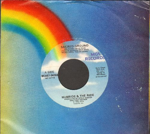 McBride & The Ride - Sacred Ground/Your One And Only (with MCA company sleeve) - EX8/ - 45 rpm Records
