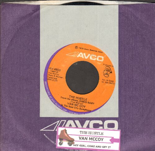 McCoy, Van - The Hustle/Hey Girl Come And Get It (with juke box label and Avco company sleeve) - EX8/ - 45 rpm Records
