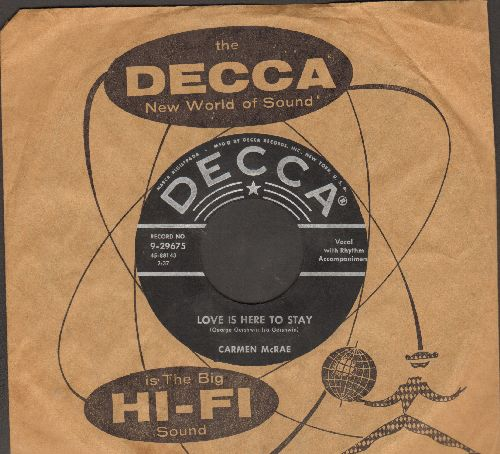 McRae, Carmen - Love Is Here To Stay/This Will Make You Laugh (with vintage Decca company sleeve) - NM9/ - 45 rpm Records