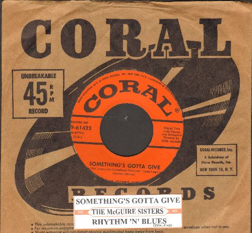 McGuire Sisters - Something's Gotta Give/Rhythm 'N' Blues (with juke box label and vintage Coral company sleeve) - NM9/ - 45 rpm Records