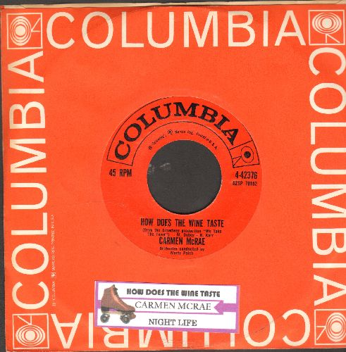 McRae, Carmen - How Does The Wine Taste/Nightlife (with juke box label and Columbia company sleeve) - NM9/ - 45 rpm Records