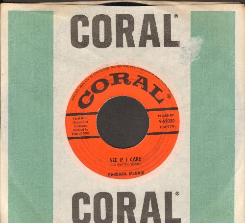 McNair, Barbara - See If I Care/Too Late The Spring (with Coral company sleeve) - VG7/ - 45 rpm Records