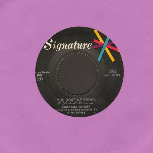 McNair, Barbara - You Done Me Wrong/All About Love - EX8/ - 45 rpm Records