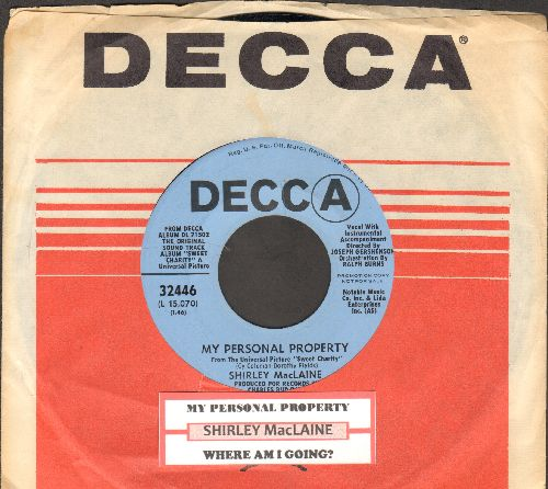 MacLaine, Shirley - My Personal Property/Where Am I Going (both songs from film -Sweet Charity-) (DJ advance copy with Decca company sleeve and juke box label) - NM9/ - 45 rpm Records
