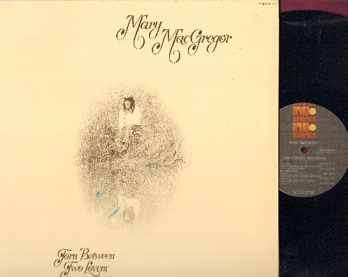 MacGregor, Mary - Torn Between Two Lovers: Mama, The Lady And I, Take Your Love Away (vinyl STEREO LP record, gate-fold cover) - NM9/NM9 - LP Records